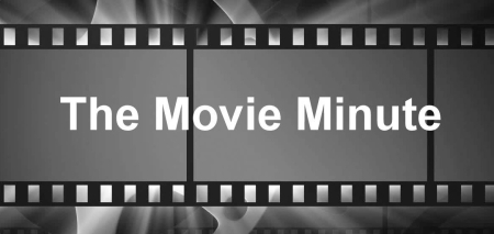 New Movie Minute Screen and Reel